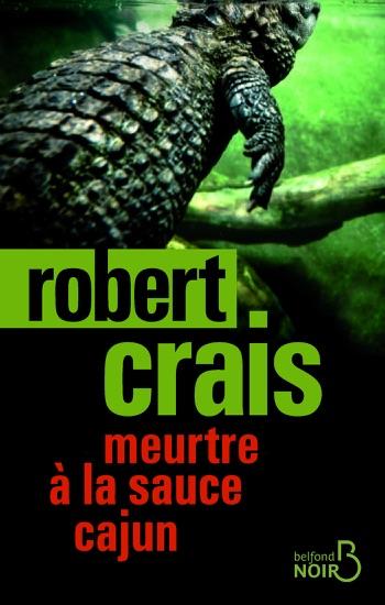 Meurtre à la sauce cajun by Robert Crais PDF Download