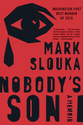 Nobody's Son: A Memoir - Mark Slouka pdf download