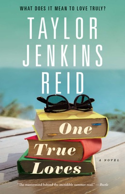 One True Loves - Taylor Jenkins Reid pdf download