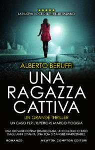 Una ragazza cattiva - Alberto Beruffi pdf download