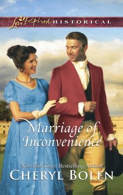Marriage of Inconvenience - Cheryl Bolen pdf download
