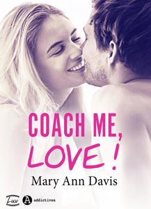 Coach me, Love ! - Mary Ann Davis pdf download