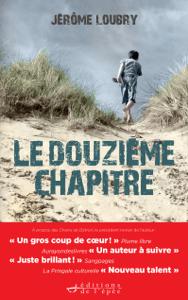 Le Douzième Chapitre - Jérôme Loubry pdf download