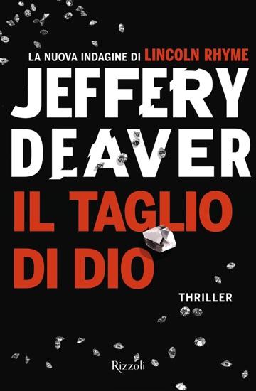 Il taglio di dio by Jeffery Deaver PDF Download