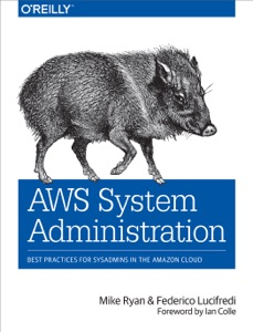 AWS System Administration - Mike Ryan & Federico Lucifredi pdf download