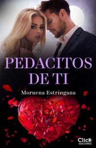 Pedacitos de ti - Moruena Estríngana pdf download