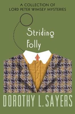 Striding Folly - Dorothy L. Sayers pdf download