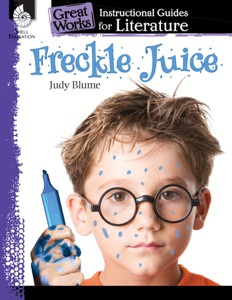 Freckle Juice: Instructional Guides for Literature - Judy Blume pdf download