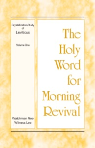 The Holy Word for Morning Revival – The Crystallization-study of Leviticus, volume 1 - Witness Lee pdf download