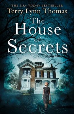 The House of Secrets - Terry Lynn Thomas pdf download