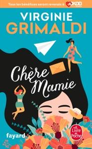 Chère Mamie - Virginie Grimaldi pdf download