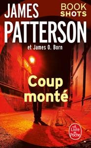 Coup monté - James Patterson & James O. Born pdf download