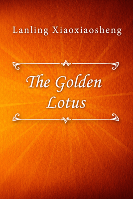 The Golden Lotus - Lanling Xiaoxiaosheng