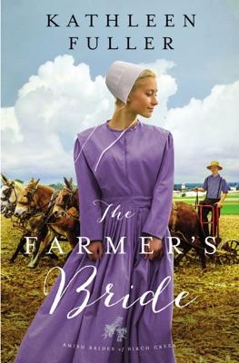 The Farmer's Bride - Kathleen Fuller pdf download