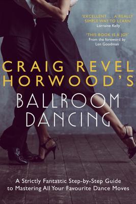Craig Revel Horwood's Ballroom Dancing - Craig Revel Horwood