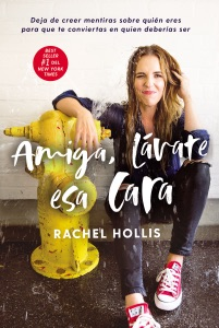 Amiga, lávate esa cara - Rachel Hollis pdf download