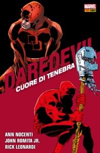 Daredevil. Cuore Di Tenebra - Rick Leonardi, John Romita, Jr. & Ann Nocenti pdf download