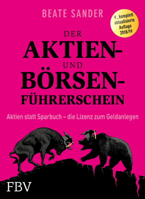 Der Aktien- und Börsenführerschein - Beate Sander pdf download