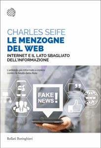 Le menzogne del Web - Charles Seife pdf download
