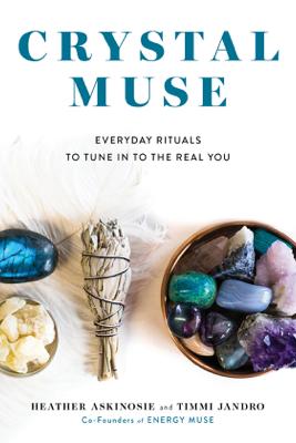 Crystal Muse - Heather Askinosie & Timmi Jandro