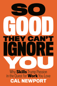 So Good They Can't Ignore You - Cal Newport pdf download
