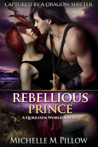 Rebellious Prince - Michelle M. Pillow pdf download