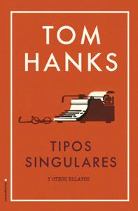 Tipos singulares - Tom Hanks pdf download