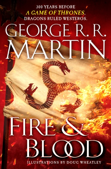 Fire and Blood by George R.R. Martin & Doug Wheatley PDF Download