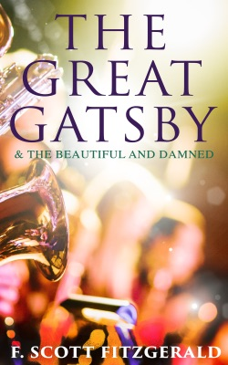 The Great Gatsby & The Beautiful and Damned - F. Scott Fitzgerald pdf download