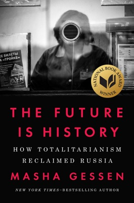 The Future Is History - Masha Gessen pdf download
