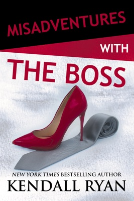Misadventures with the Boss - Kendall Ryan pdf download