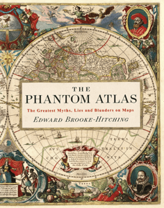 The Phantom Atlas - Edward Brooke-Hitching pdf download