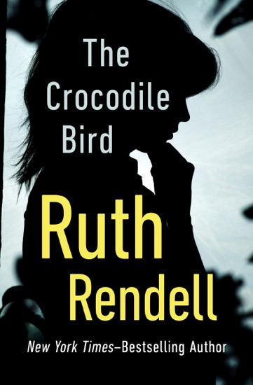 The Crocodile Bird by Ruth Rendell PDF Download
