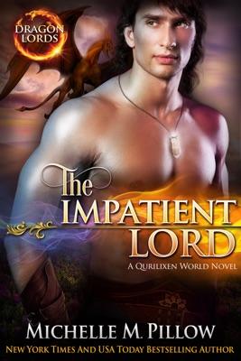 The Impatient Lord - Michelle M. Pillow pdf download