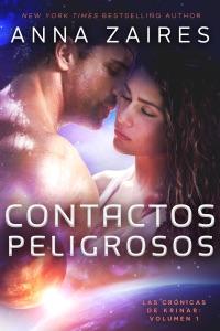 Contactos Peligrosos - Anna Zaires pdf download