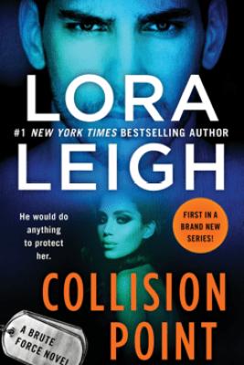 Collision Point - Lora Leigh
