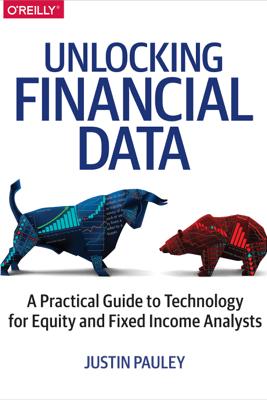 Unlocking Financial Data - Justin Pauley