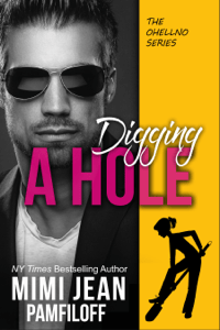 Digging A Hole - Mimi Jean Pamfiloff pdf download
