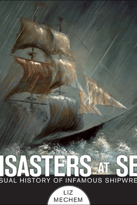 Disasters at Sea - Liz Mechem