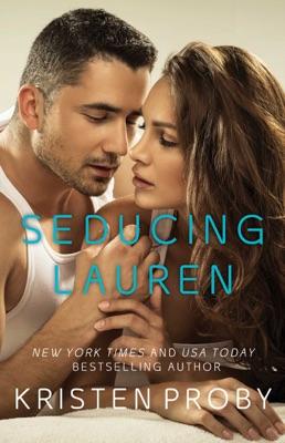 Seducing Lauren - Kristen Proby pdf download