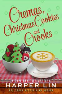 Cremas, Christmas Cookies, and Crooks - Harper Lin pdf download