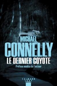 Le Dernier coyote - Michael Connelly pdf download