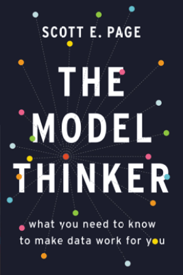The Model Thinker - Scott E. Page