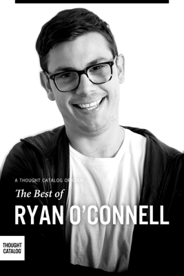 The Best of Ryan O'Connell - Ryan O'Connell