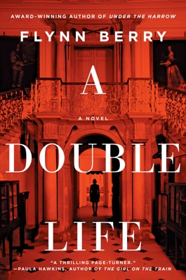 A Double Life - Flynn Berry pdf download