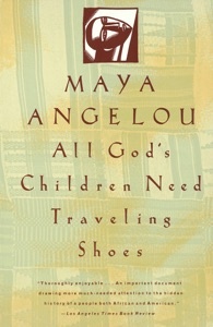 All God's Children Need Traveling Shoes - Maya Angelou pdf download