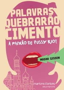 Palavras quebrarão cimento - Masha Gessen pdf download