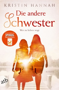 Die andere Schwester - Kristin Hannah pdf download
