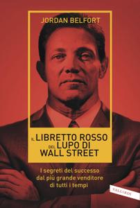Il libretto rosso del Lupo di Wall Street - Jordan Belfort pdf download