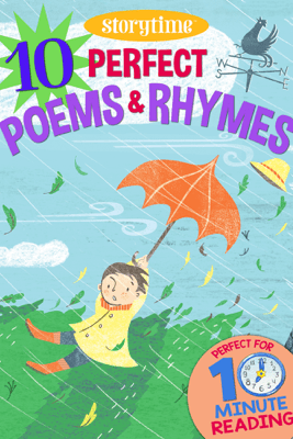 10 Perfect Poems & Rhymes for 4-8 Year Olds (Perfect for Bedtime & Independent Reading) (Series: Read together for 10 minutes a day) (Storytime) - Arcturus Publishing Limited